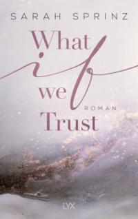 What if we Trust -