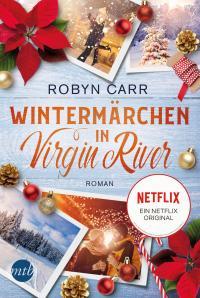 Wintermärchen in Virgin River -