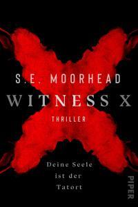 Witness X – Deine Seele ist der Tatort -