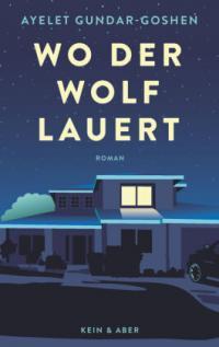 Wo der Wolf lauert -