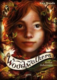Woodwalkers (3). Hollys Geheimnis -