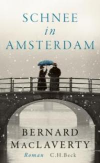 Schnee in Amsterdam - Bernard MacLaverty