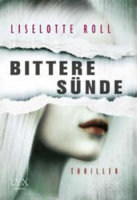 Bittere Sünde - Liselotte Roll