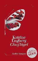 Glasflügel - Katrine Engberg