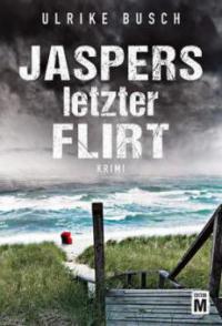 Jaspers letzter Flirt - Ulrike Busch