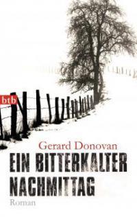 http://wasliestdu.de/dateien/styles/width-200/public/cover/D/D0/D0E/ein-bitterkalter-nachmittag-gerard-donovan.jpeg?itok=3-Uo6oVP