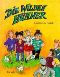 Die wilden Hühner - Cornelia Funke