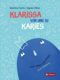 Klarissa von und zu Karies - Martina Fuchs