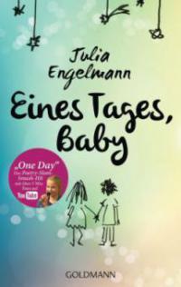 Eines Tages, Baby - Julia Engelmann