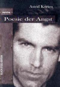 Poesie der Angst - Astrid Korten