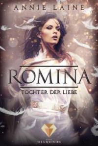 Romina. Tochter der Liebe - Annie Laine