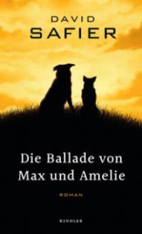 Die Ballade von Max und Amelie - David Safier