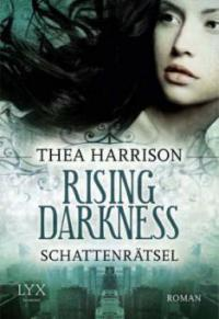 Rising Darkness - Schattenrätsel - Thea Harrison