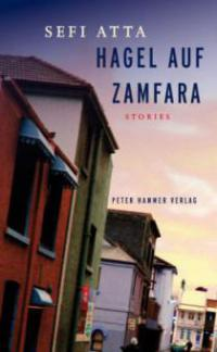 Hagel auf Zamfara - Sefi Atta