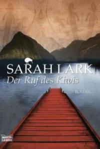 Der Ruf des Kiwis - Sarah Lark
