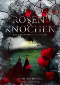 Rosen & Knochen - Christian Handel