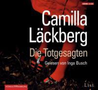 Die Totgesagten, 4 Audio-CDs - Camilla Läckberg
