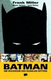 Batman: Die Rückkehr des dunklen Ritters - Frank Miller, Klaus Janson, Lynn Varley