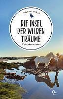 Die Insel der wilden Träume - Susanne Braun