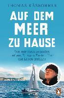 Auf dem Meer zu Hause - Thomas Käsbohrer