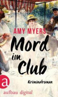 Mord im Club - Amy Myers