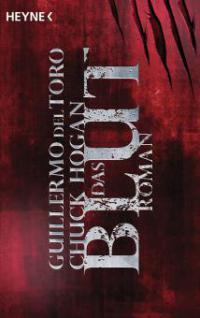Das Blut - Guillermo Del Toro, Chuck Hogan