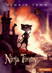 Ninja Timmy - Henrik Tamm