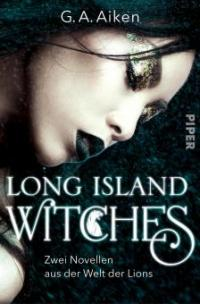 Long Island Witches - G. A. Aiken