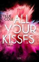 All Your Kisses - Tillie Cole