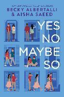 Yes No Maybe So - Becky Albertalli, Aisha Saeed
