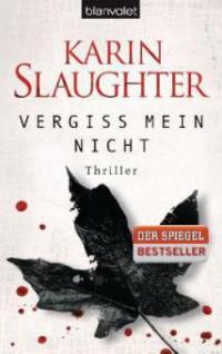 Vergiss mein nicht - Karin Slaughter
