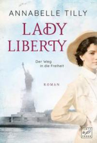 Lady Liberty - Annabelle Tilly