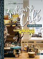 Zuhause im Café - unterwegs - Diana Hillebrand