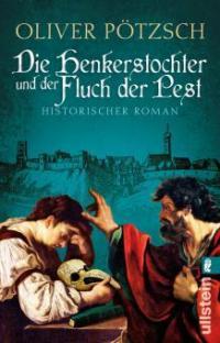 Die Henkerstochter und der Fluch der Pest - Oliver Pötzsch