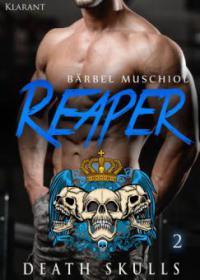 Reaper. Death Skulls 2 - Bärbel Muschiol