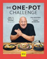 Die One-Pot-Challenge - Martin Kintrup, Sarah Schocke, Jumbo Schreiner, Sandra Schumann