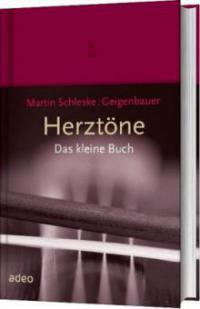 Herztöne - Das kleine Buch - Martin Schleske