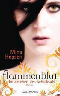Flammenblut - Im Zeichen des Schicksals - Mina Hepsen