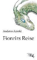 Fionrirs Reise - Andreas Arnold