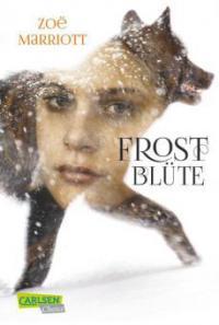 Frostblüte - Zoë Marriott