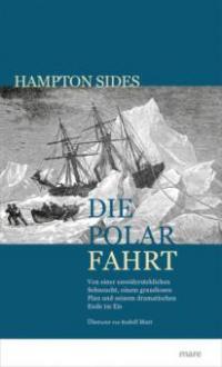 Die Polarfahrt - Hampton Sides