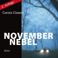 Novembernebel, 5 Audio-CDs + 1 MP3-CD - Carola Clasen