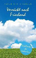Verrückt nach Friesland - Karen Christiansen