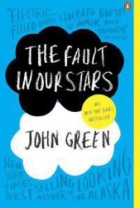 The Fault in Our Stars. Das Schicksal ist ein mieser Verräter, englische Ausgabe - John Green