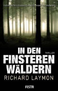 In den finsteren Wäldern - Richard Laymon