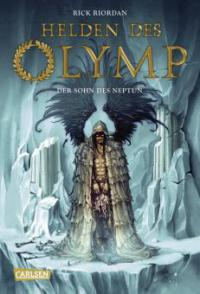 Helden des Olymp 02: Der Sohn des Neptun - Rick Riordan