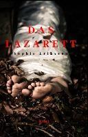 Das Lazarett - Sophie Eriksson