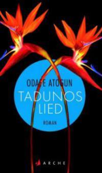 Tadunos Lied - Odafe Atogun