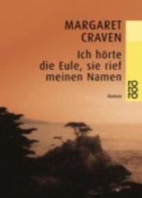 Ich hörte die Eule, sie rief meinen Namen - Margaret Craven