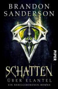 Schatten über Elantel - Brandon Sanderson